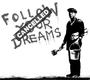 Banksy - Follow Your Dreams